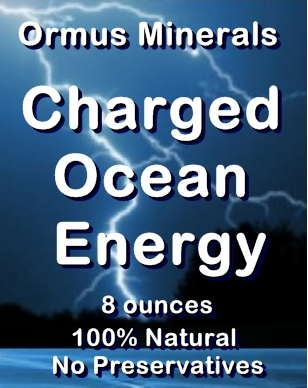 Ormus Minerals Charged Ocean ENERGY