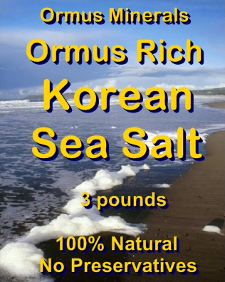 Ormus Minerals -ORMUS Rich KOREN Sea Salt