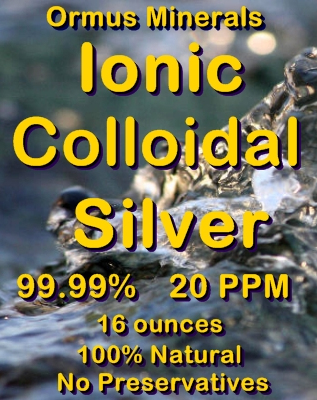 Ormus Minerals -Ionic Colloidal Silver
