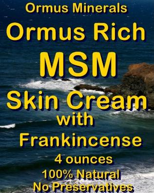 Ormus Minerals -Ormus Rich MSM Skin Cream with FRANKINCENSE