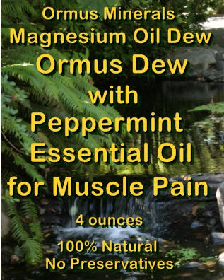 Ormus Minerals -Magnesium Oil Dew withPpeppermint Essential Oil for Muscle Pain