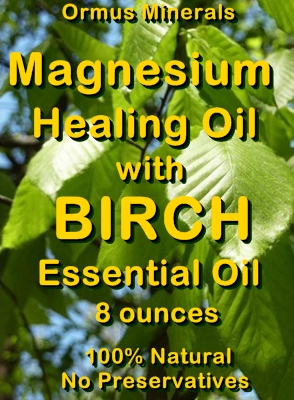Ormus Minerals -Magnesium Healing Oil with BIRCH Essential Oil