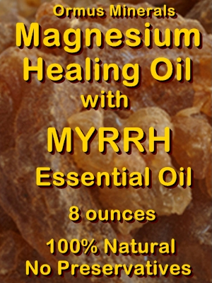 Ormus Minerals -Magnesium Healing Oil with MYRRH Essential Oil