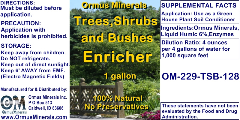 Ormus Minerals Trees, Shrubs, Bushes, Enricher