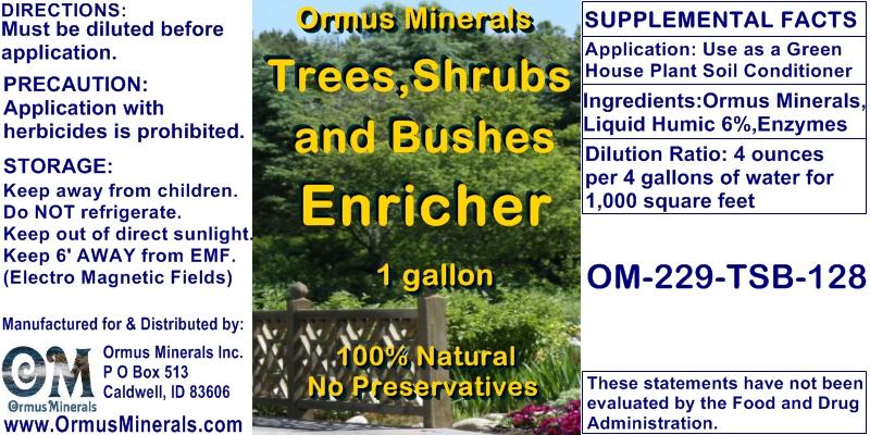Ormus Minerals Trees, Shrubs, Bushes, Enricher