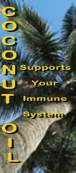 Coconut Oil supports IMMUNE SYSTEM